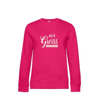 Damen Sweater Sweatshirt Nix Gwiss woass ma ned - magenta pink
